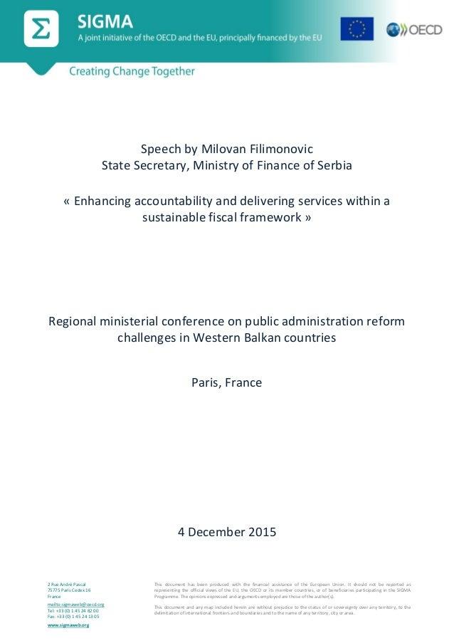 2 Rue André Pascal 75775 Paris Cedex 16 France mailto:sigmaweb@oecd.org Tel: +33 (0) 1 45 24 82 00 Fax: +33 (0) 1 45 24 13...