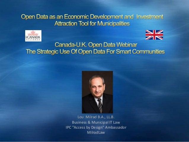 "Lou Milrad B.A., LL.B. Business & Municipal IT Law IPC ""Access by Design"" Ambassador MilradLaw"