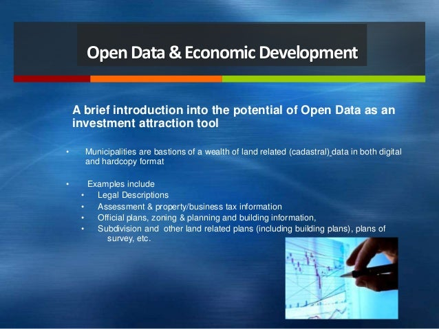 Harnessing Open Data as a Tool for Municipal Investment  Attraction Slide 2