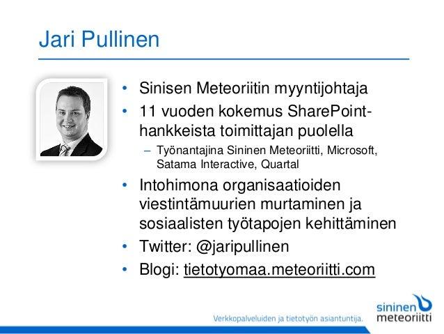 Miltä näyttää SharePointin tulevaisuus?  Slide 2
