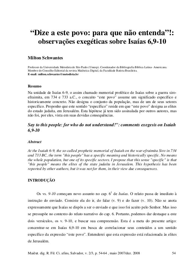 """Maiêut. dig. R. Fil. Ci. afins, Salvador, v. 2/3, p. 54-64 , maio 2007/dez. 2008 54 """"Dize a este povo: para que não entend..."""