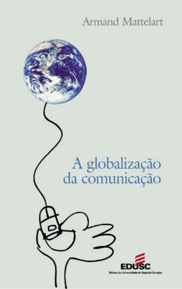 A globalizaçãoda comunicação