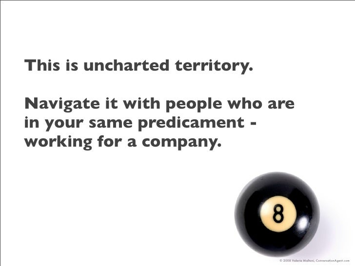 This is uncharted territory.  Navigate it with people who are in your same predicament - working for a company.           ...