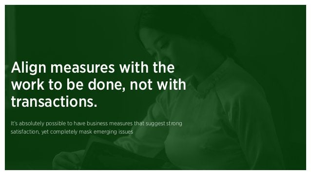 Theme 5: We need executive accountability for the quality of the customer experience.