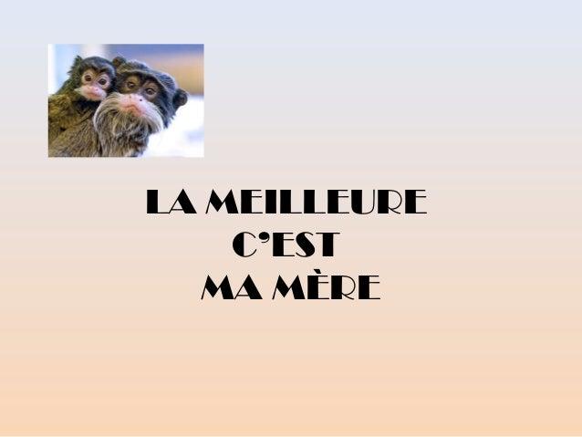 LA MEILLEUREC'ESTMA MÈRE