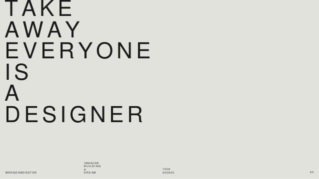 Morgenbooster: Imagine building a Dream