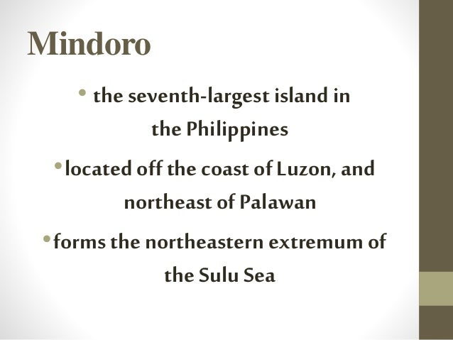 OccidentalMindoro Its capital is Mamburao and occupies the western half of the island of Mindoro, on the west by Apo East ...