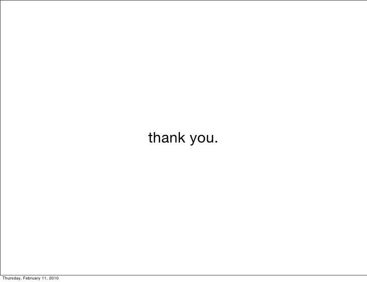 thank you.     Thursday, February 11, 2010
