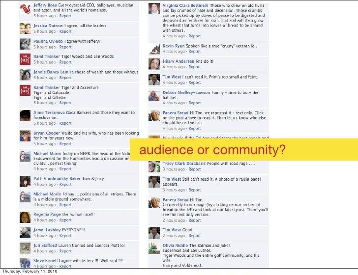 audience or community?     Thursday, February 11, 2010