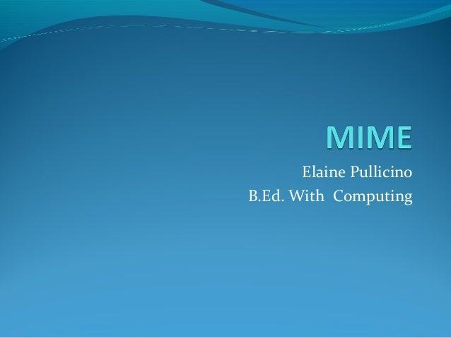 Elaine PullicinoB.Ed. With Computing