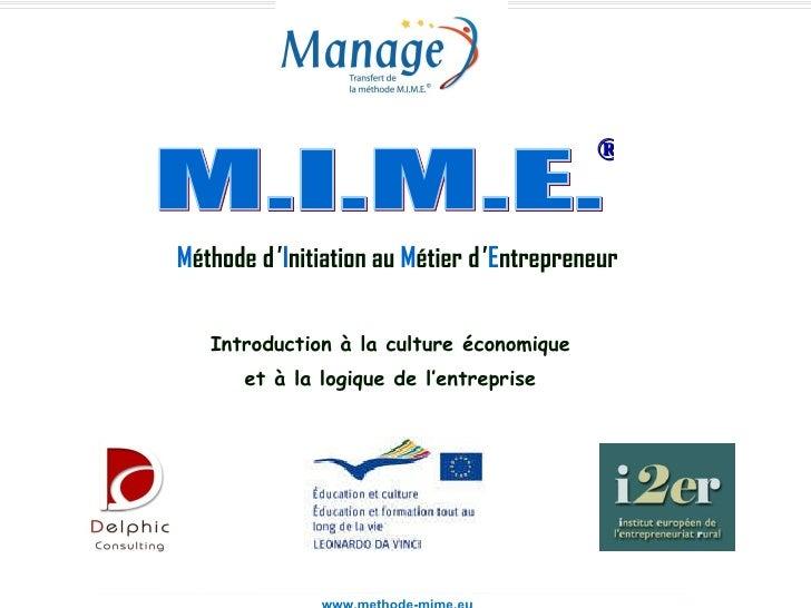 """""""Culture Entrepreneuriale et Création d'Entreprises"""" - Monastir (Tunisie) mars 2008 M éthode d' I nitiation au ..."""