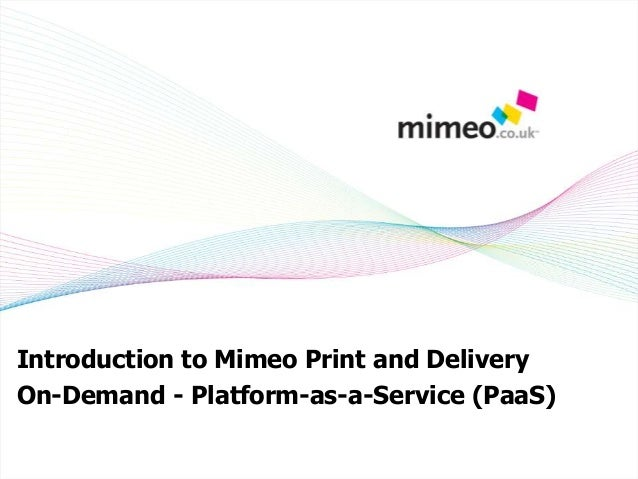 Mimeo cloud print and deliver on demand overview