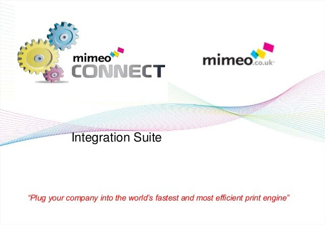 Mimeo connect api overview Slide 2