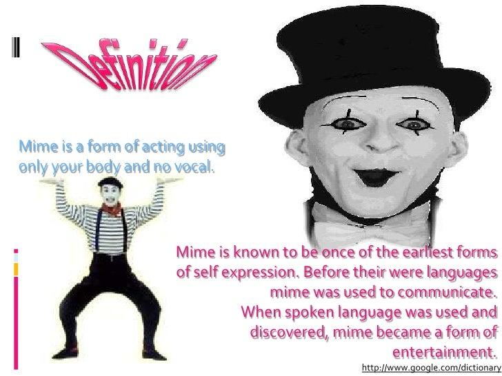 Mime presentation