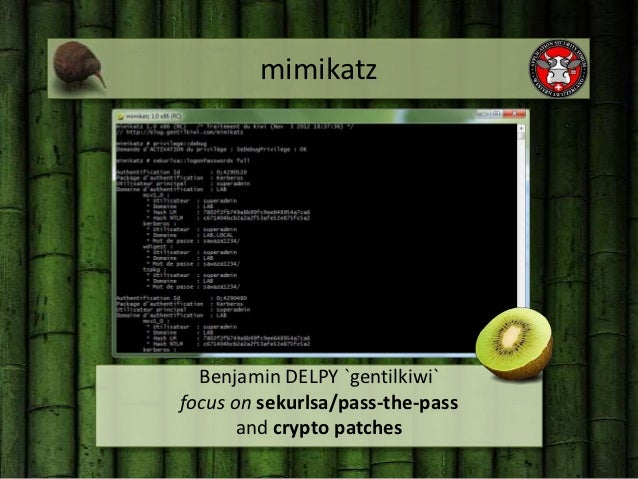 mimikatz  Benjamin DELPY `gentilkiwi`focus on sekurlsa/pass-the-pass       and crypto patches