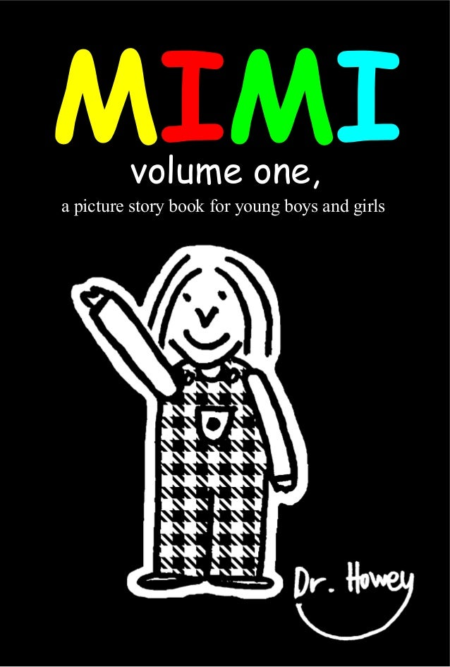volume one, a picture story book for young boys and girls