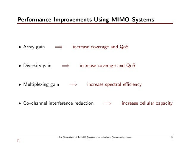 mimo system Multi-user mimo (mu-mimo)  while that of cooperative diversity and mimo is to improve the link and system performance at the expense of minimal cooperation loss.