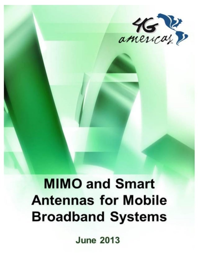 Page 1/42 4G Americas – MIMO and Smart Antennas for Mobile Broadband Systems - October 2012 - All rights reserved.