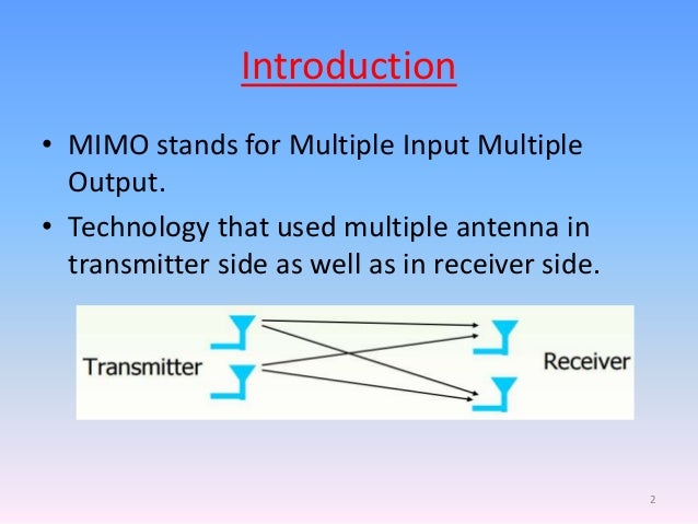 mimo technology to advance wireless Mimo technology for advanced wireless local area networks dr won-joon  choi dr qinfang sun dr jeffrey m gilbert atheros communications mimo  rake.