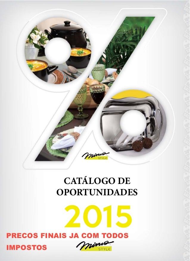 2015 CATÁLOGO DE OPORTUNIDADES PRECOS FINAIS JA COM TODOS IMPOSTOS
