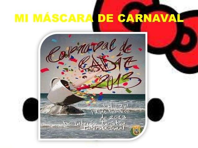 MI MÁSCARA DE CARNAVAL