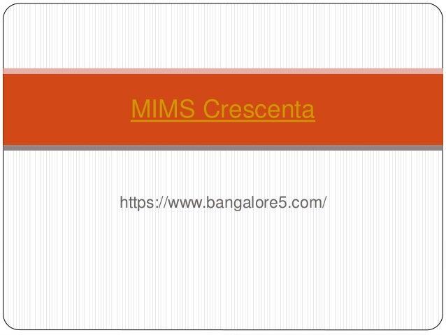 https://www.bangalore5.com/ MIMS Crescenta