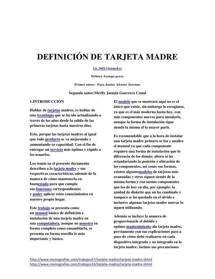 DEFINICIÓN DE TARJETA MADRE                                       Liz_9601@hotmail.es                                     ...