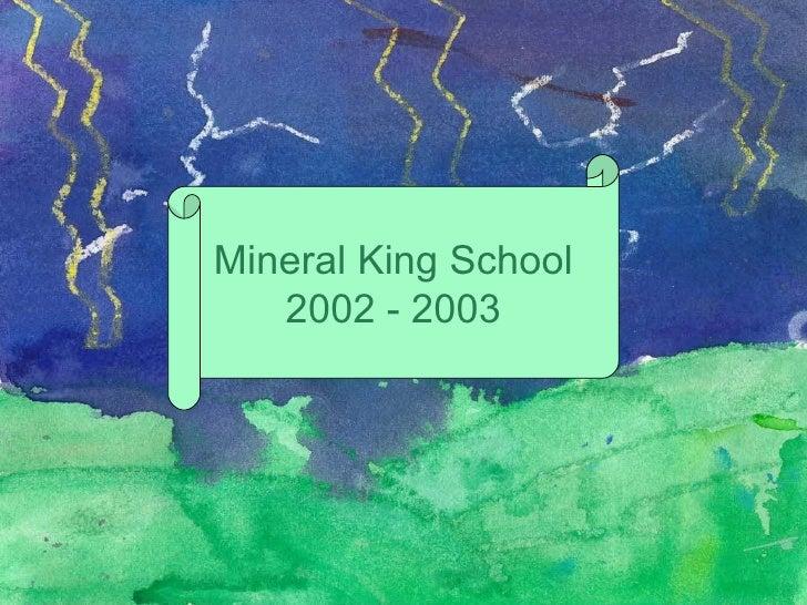 Mineral King School 2002 - 2003