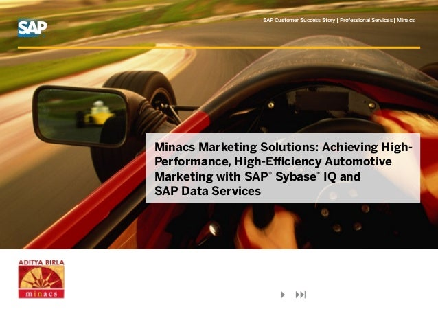 SAP Customer Success Story   Professional Services   MinacsMinacs Marketing Solutions: Achieving High-Performance, High-Ef...
