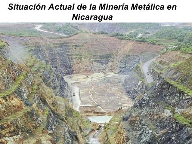 Situación Actual de la Minería Metálica en Nicaragua
