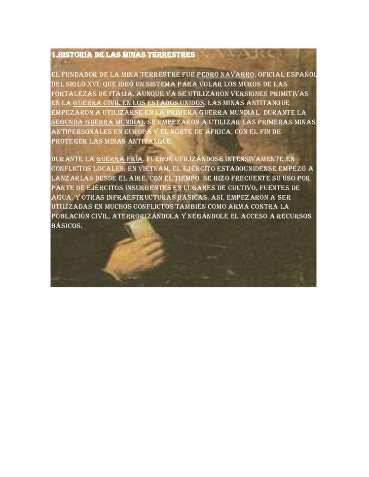 -16879120931001.Historia de las minas terrestres<br />El fundador de la mina terrestre fue Pedro Navarro, oficial español ...