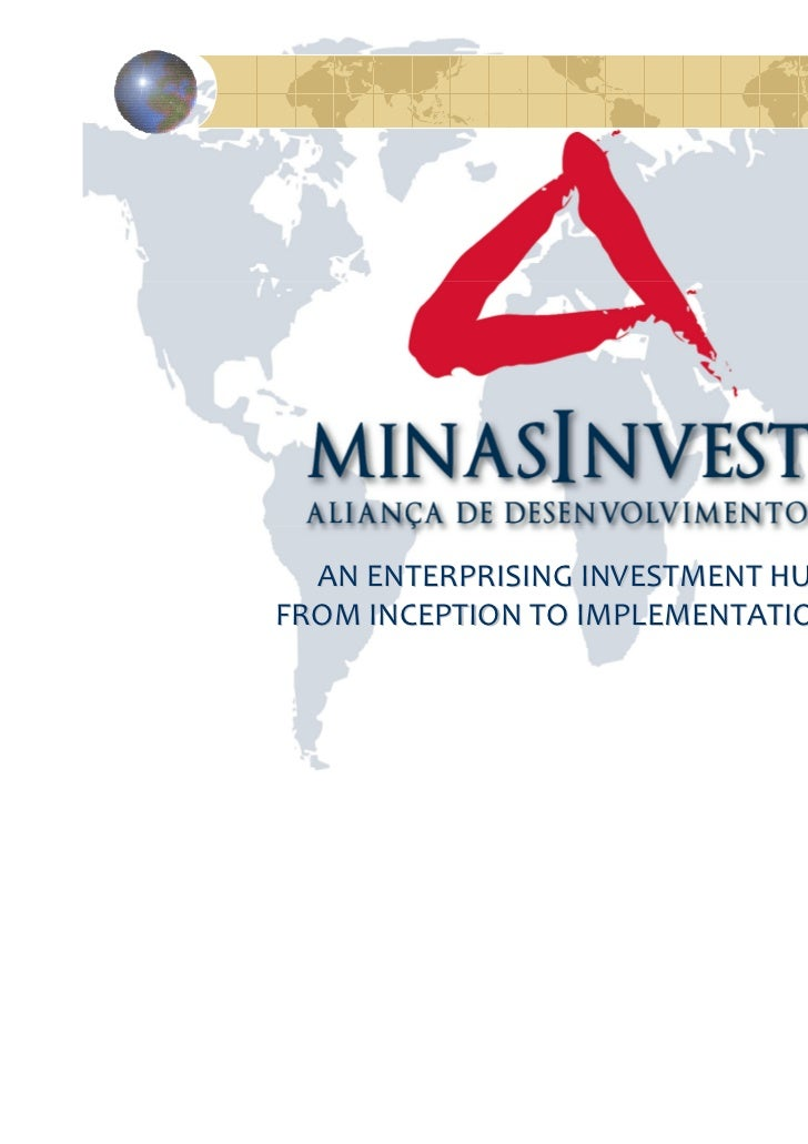 AN ENTERPRISING INVESTMENT HUBFROM INCEPTION TO IMPLEMENTATION