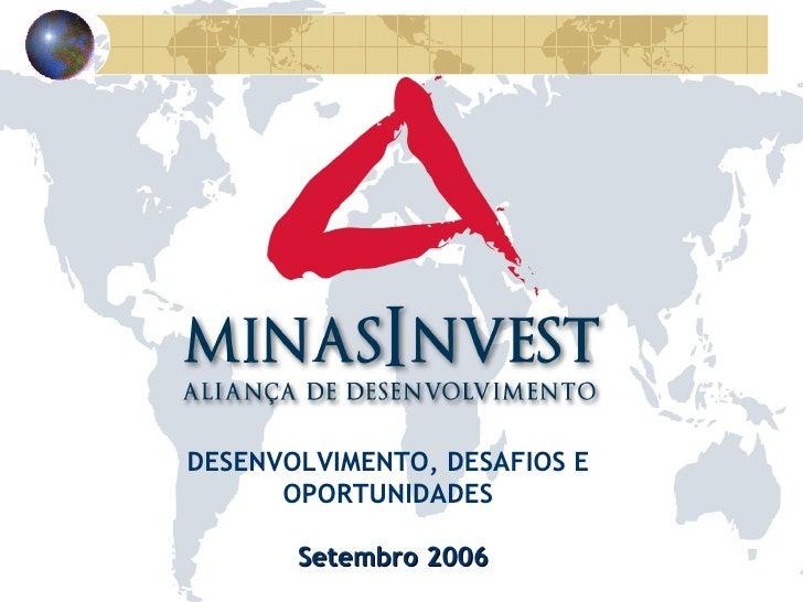 Setembro 2006 DESENVOLVIMENTO, DESAFIOS E OPORTUNIDADES