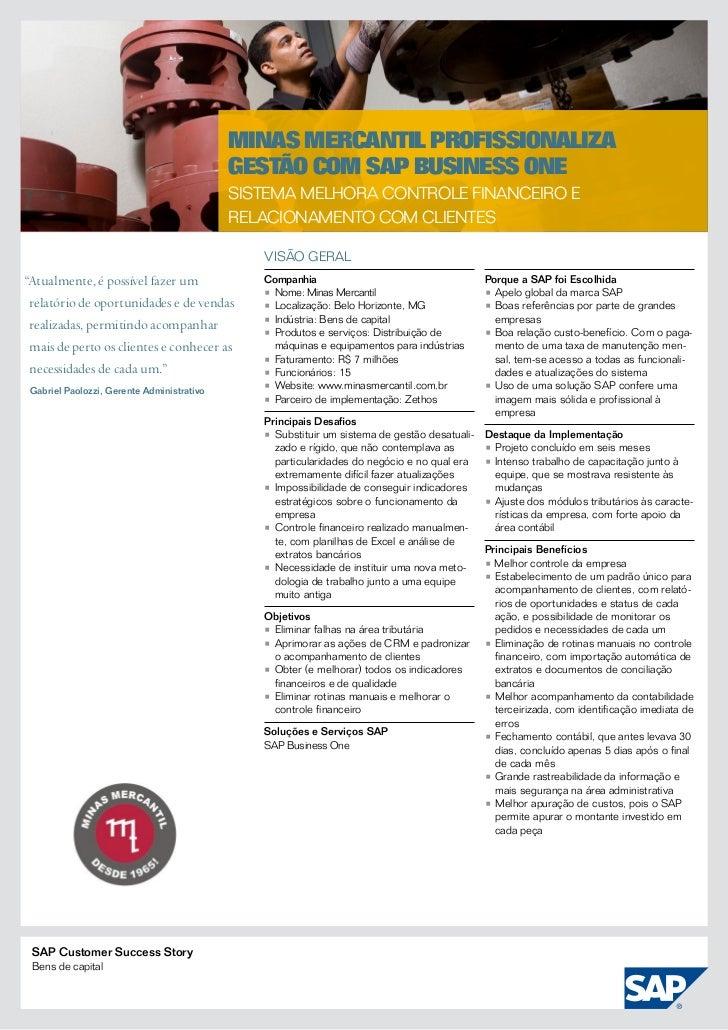 Minas Mercantil profissionaliza                                            gestão com SAP Business One                    ...