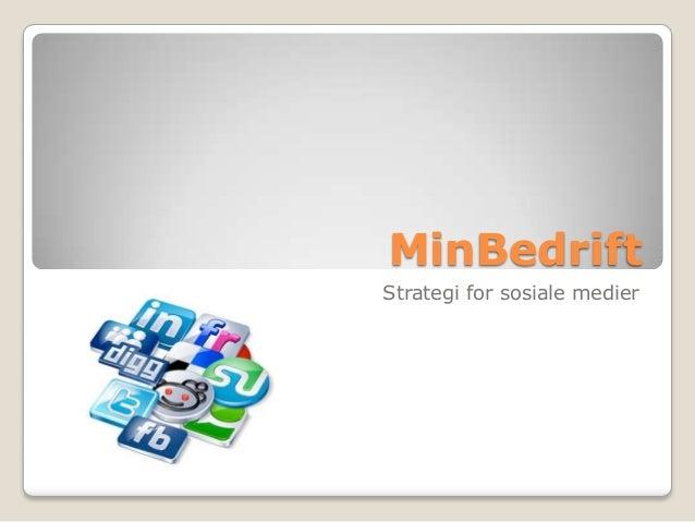 MinBedriftStrategi for sosiale medier