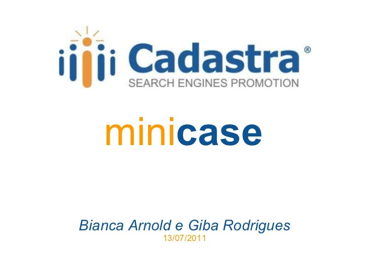 mini case Bianca Arnold e Giba Rodrigues 13/07/2011