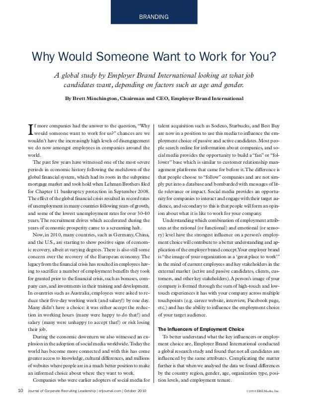 10 Journal of Corporate Recruiting Leadership | crljournal.com | October 2010 ©2010 ERE Media, Inc. BRANDING If more compa...