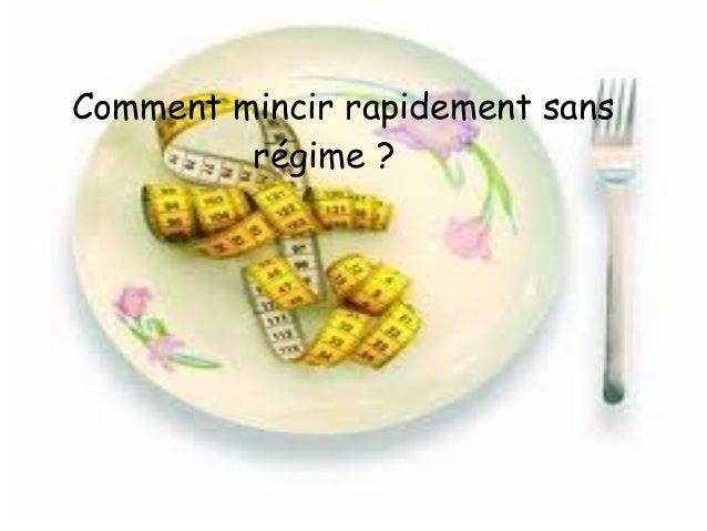 Comment mincir rapidement sans régime ?
