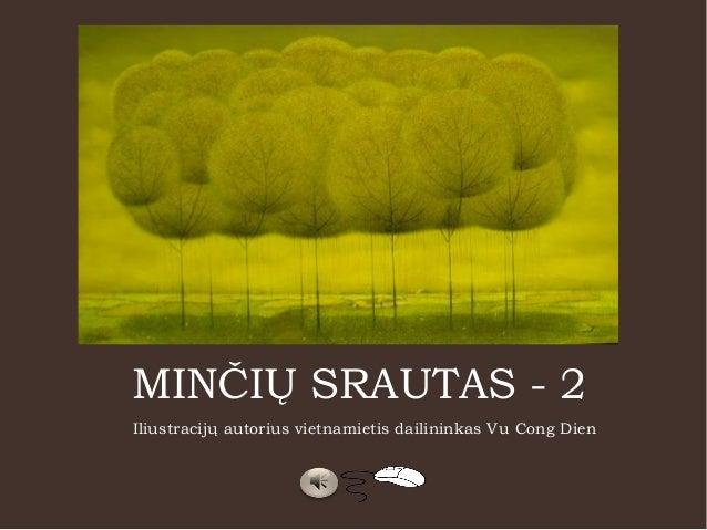 MINČIŲ SRAUTAS - 2 Iliustracijų autorius vietnamietis dailininkas Vu Cong Dien