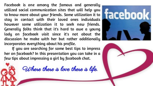 MindBlowing Tips To Impress A Girl On Facebook Chat Love Quotes Inspiration Love Impress Quotes