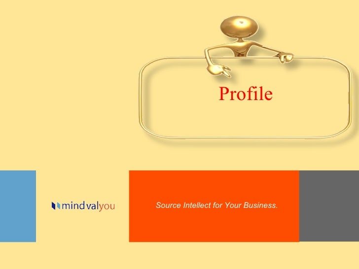 Source Intellect for Your Business. Profile