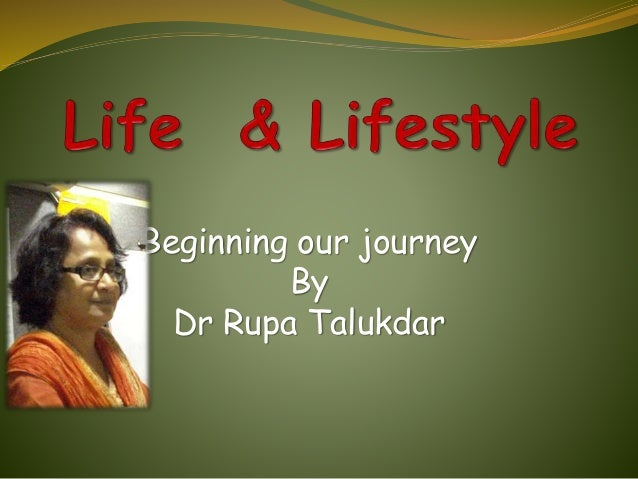 Beginning our journey By Dr Rupa Talukdar