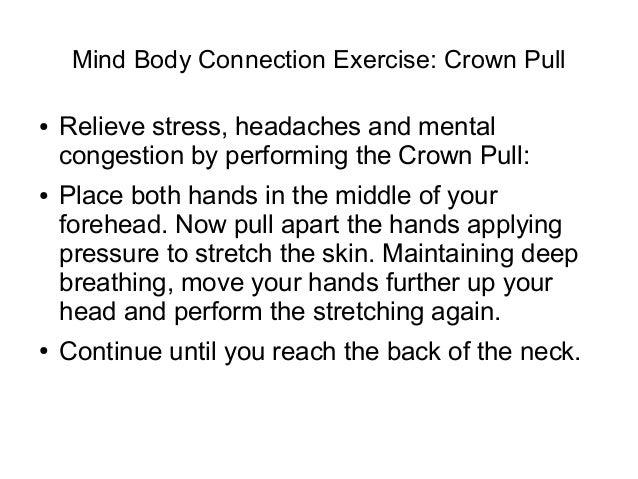 mind body connection essay The mind is a set of cognitive faculties including consciousness, perception,  thinking,  one open question regarding the nature of the mind is the mind–body  problem, which  notes that this drug-mind interaction indicates an intimate  connection between the brain and the mind in addition  essays on actions  and events.