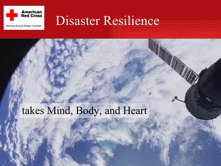 Disaster Resilience takes Mind, Body, and Heart