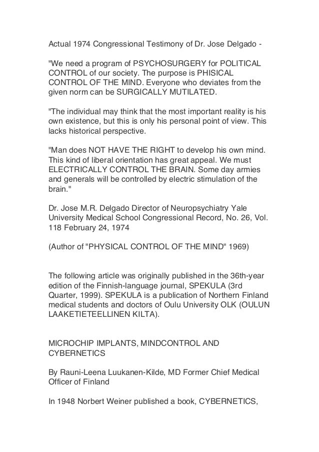 "Actual 1974 Congressional Testimony of Dr. Jose Delgado - ""We need a program of PSYCHOSURGERY for POLITICAL CONTROL of our..."