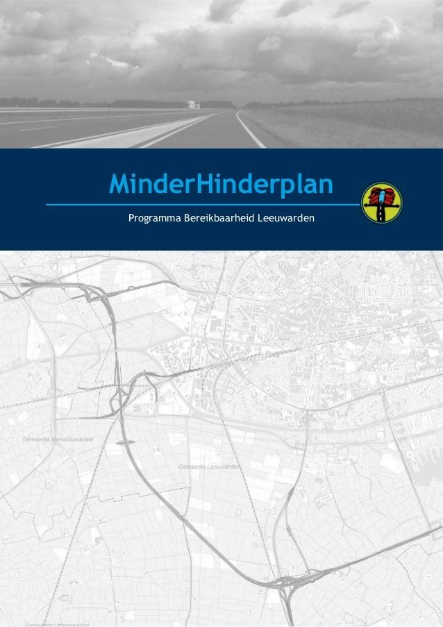 MinderHinderplan Programma Bereikbaarheid Leeuwarden