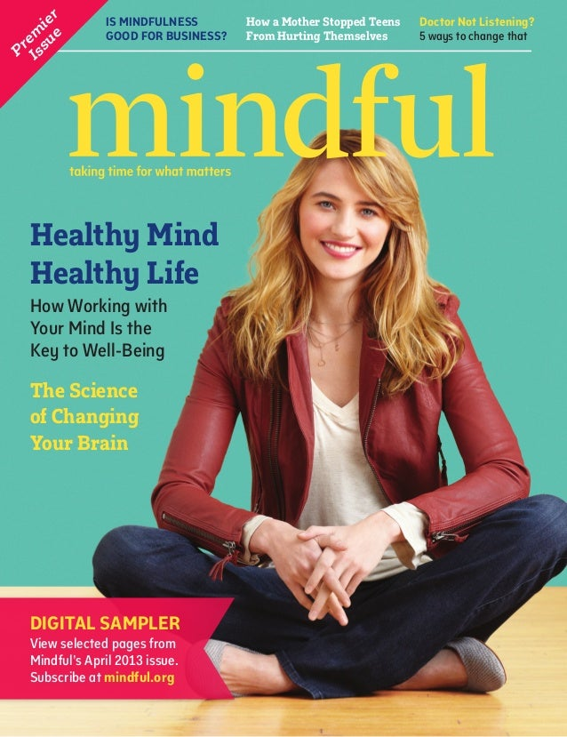 IS MINDFULNESS GOOD FOR BUSINESS? Doctor Not Listening? 5 ways to change that How a Mother Stopped Teens From Hurting Them...