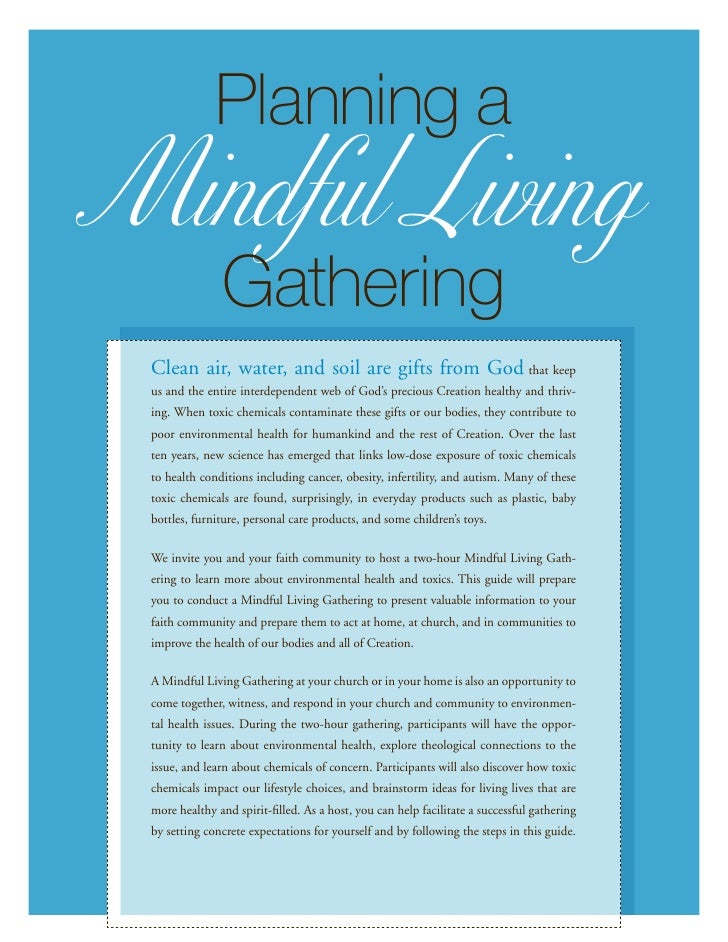 Planning aMindful Living               Gathering Clean air, water, and soil are gifts from God that keep us and the entire...