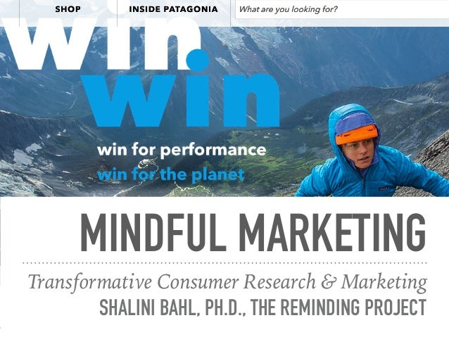 MINDFUL MARKETING Transformative Consumer Research & Marketing SHALINI BAHL, PH.D., THE REMINDING PROJECT