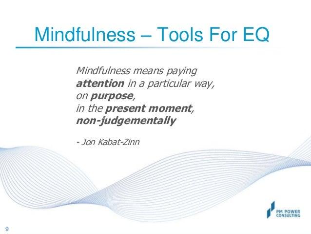 mindfulness emotion and ethics case studies The use of buddhist mindfulness meditation in psychotherapy:  mindfulness meditation in psychotherapy: a case  a case study in which mindfulness.